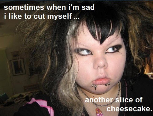 Sometimes when I'm sad I like to cut myself...