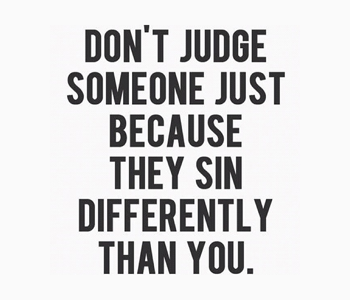 They sin differently than you