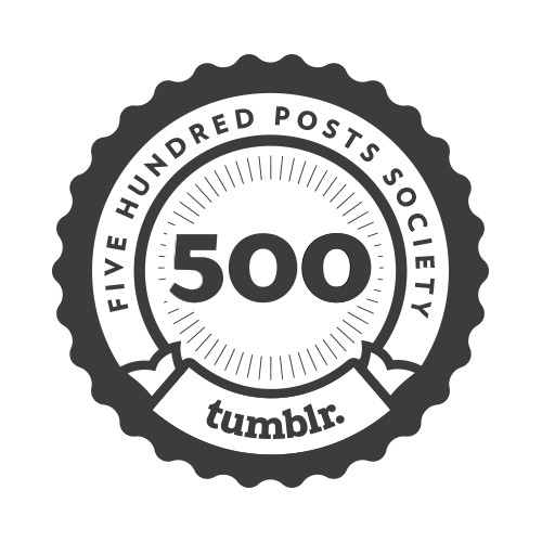 500 posts Tumble badge