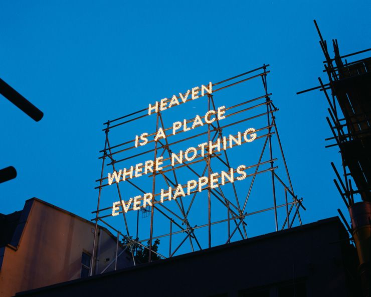 Heaven is a place where nothing ever happens