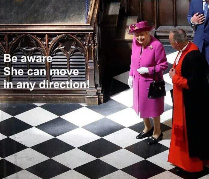 Be aware she can move in any direction