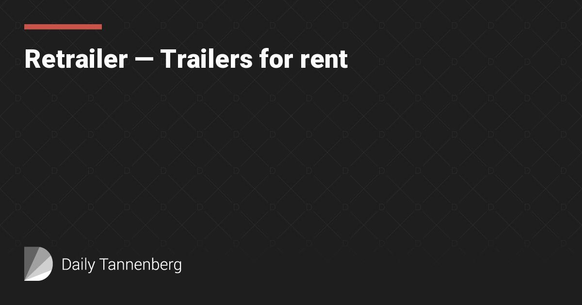 Retrailer — Trailers for rent